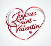 Happy Valentine's Day  in French : Joyeuse Saint-Valentin