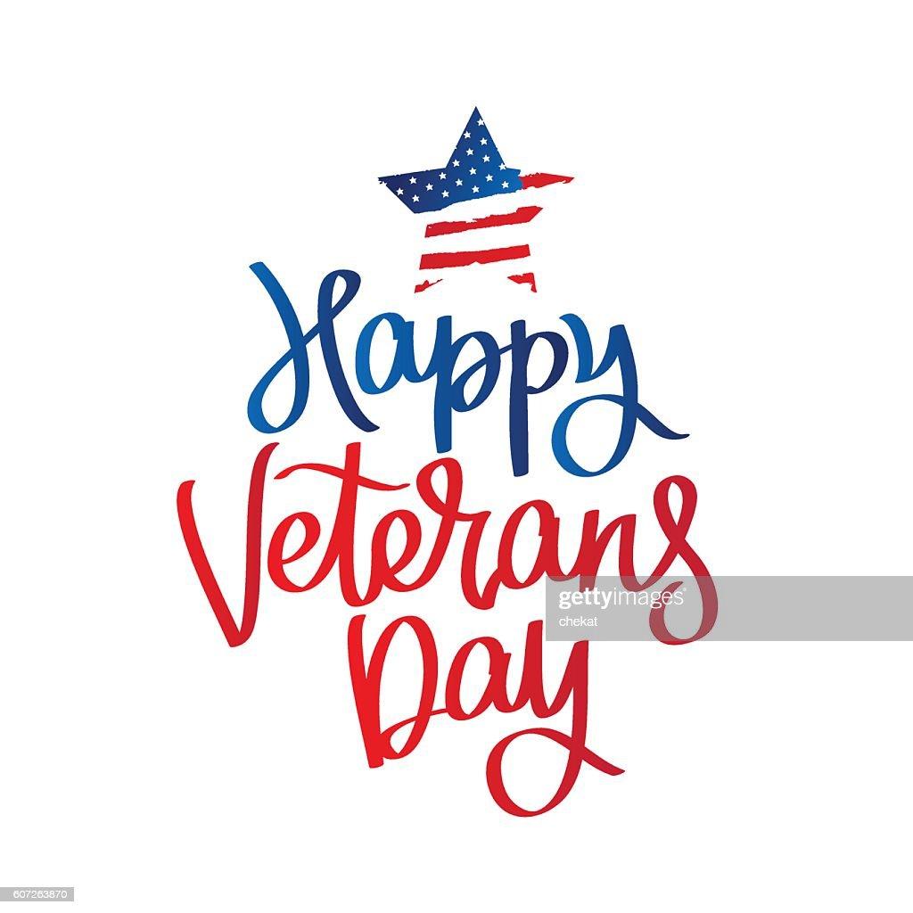 Happy Veterans Day. Calligraphy.