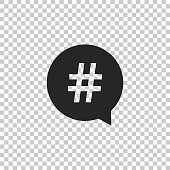 Hashtag in circle icon isolated on transparent background. Social media symbol, concept of number sign, social media, micro blogging pr popularity. Flat design. Vector Illustration