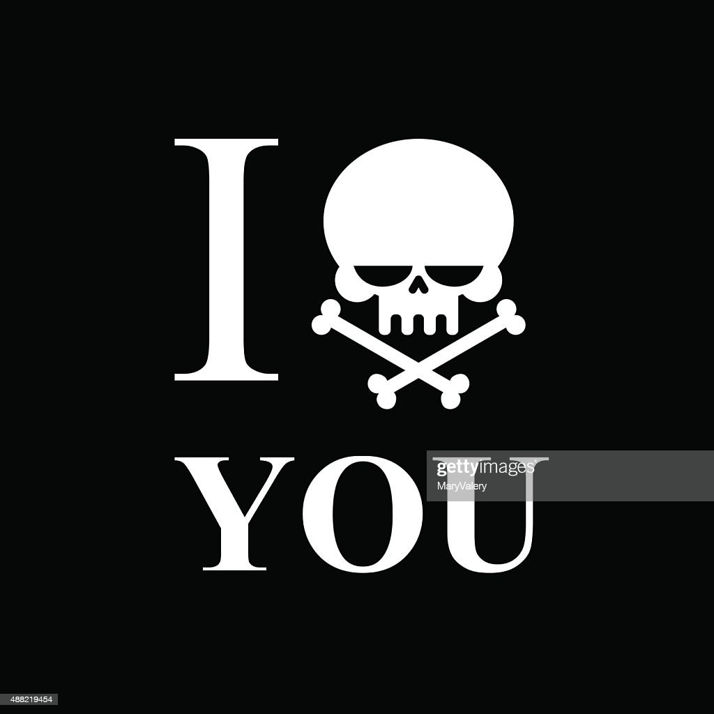 I Hate You Symbol Of Hatred Of Skull Bone Vector Art Getty Images