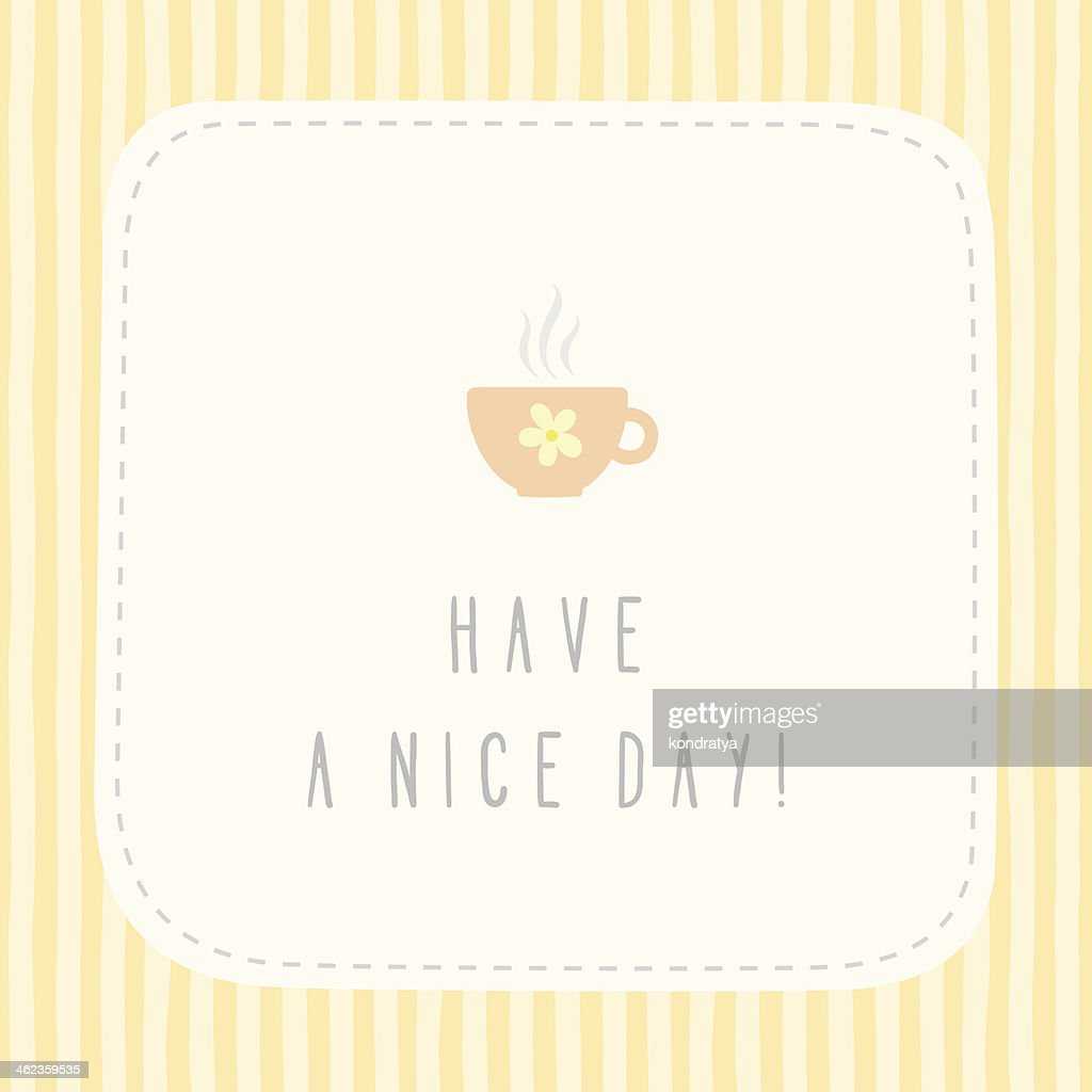 Have a nice day greeting card vector art getty images have a nice day greeting card vector art m4hsunfo