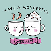 Have a wonderful weekend cute coffee cup kissing cartoon