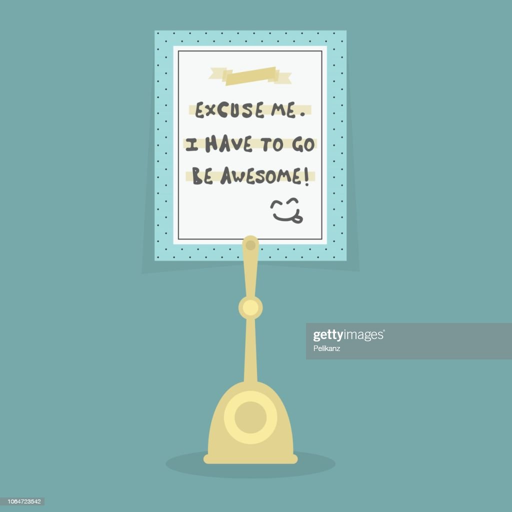 I Have To Go Be Awesome! with smiling emoticon funny note on card holder