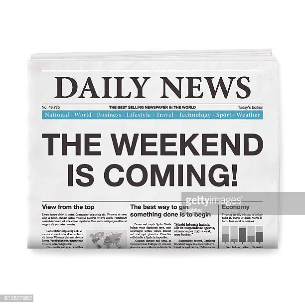 THE WEEKEND IS COMING! Headline. Newspaper isolated on White Background