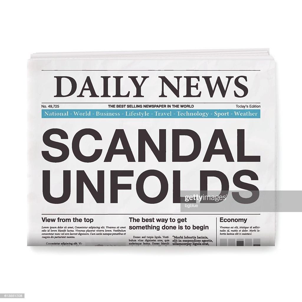SCANDAL UNFOLDS Headline. Newspaper isolated on White Background