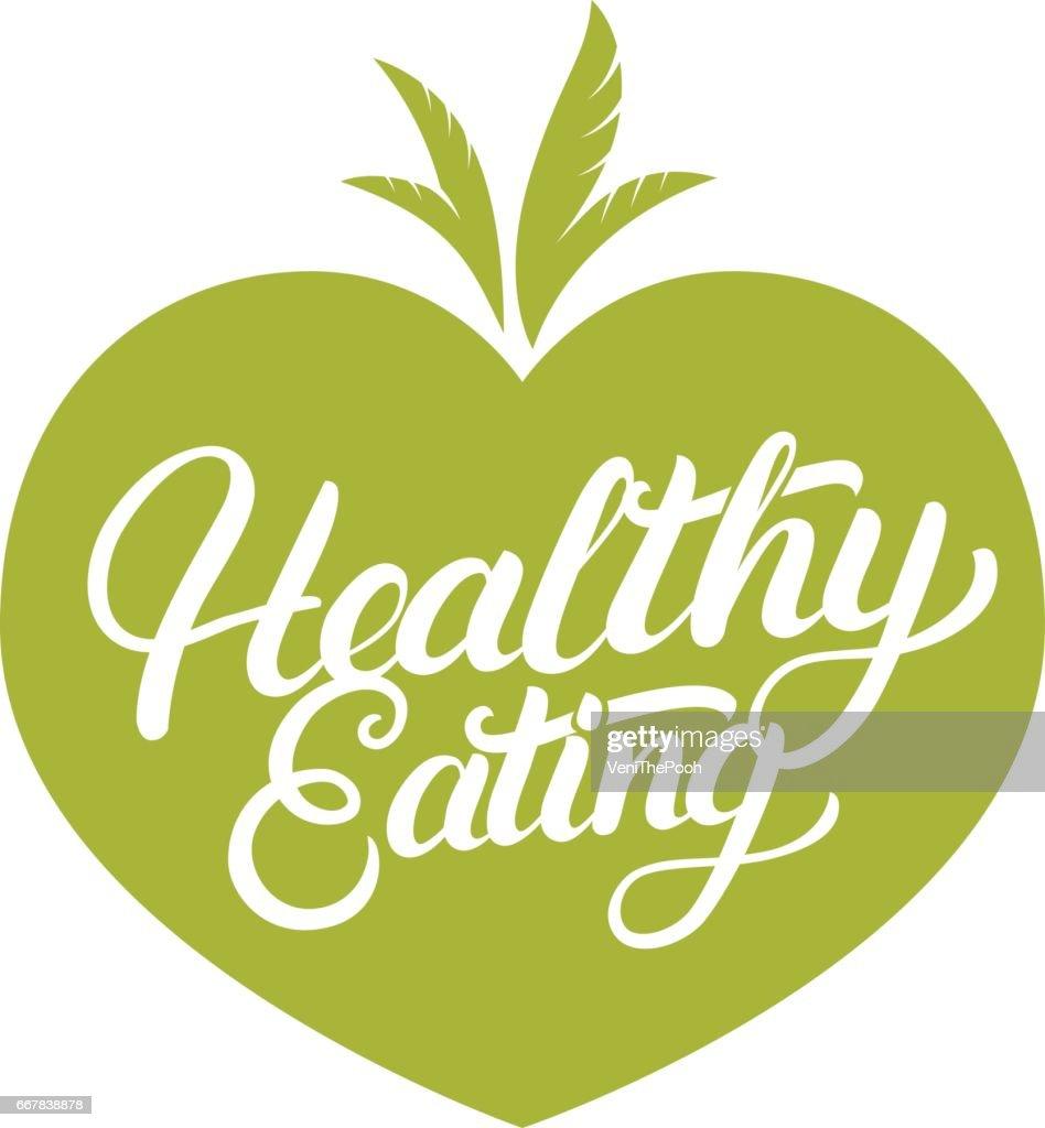 Healthy Eating hand written lettering label, badge, emblem on vegetables background.
