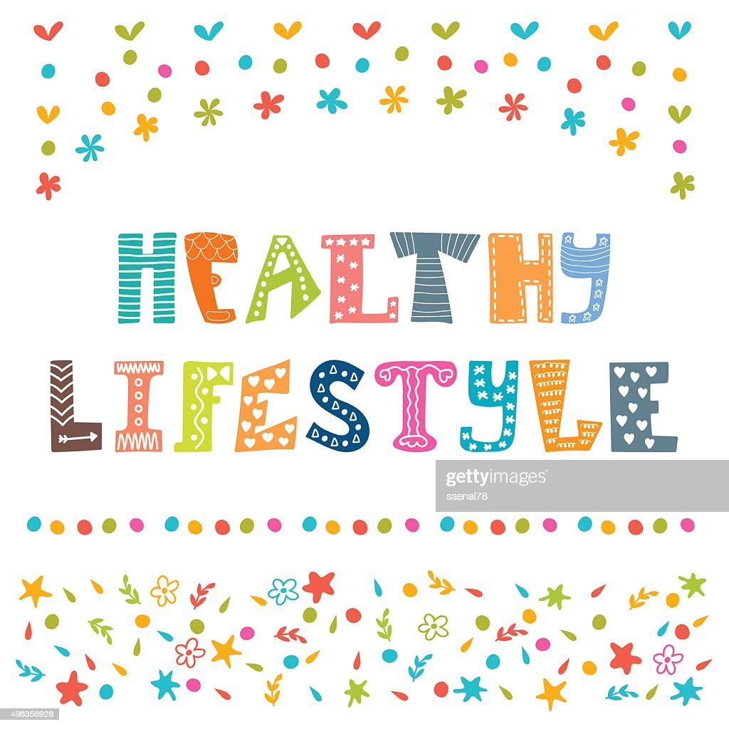 Healthy lifestyle background. Hand drawn lettering