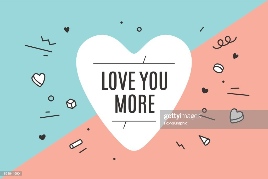 Heart icon with text Love You More