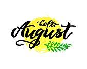 hello August handwritten lettering on watercolor spot background. Vector