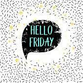 Hello Friday greeting card, poster, print. Vector hand lettering quote on confetti background.