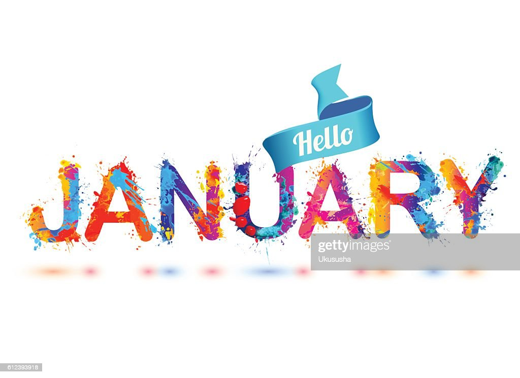 Hello january. Splash paint letters