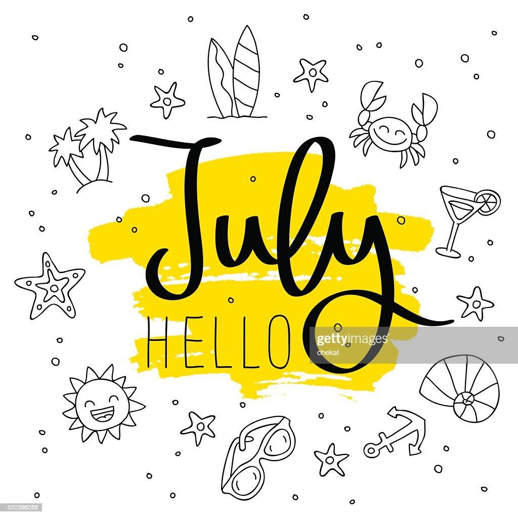 Hello July. Fashionable calligraphy.