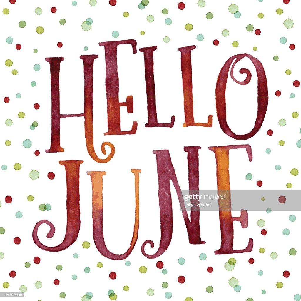 Hello June in colorful watercolor dots