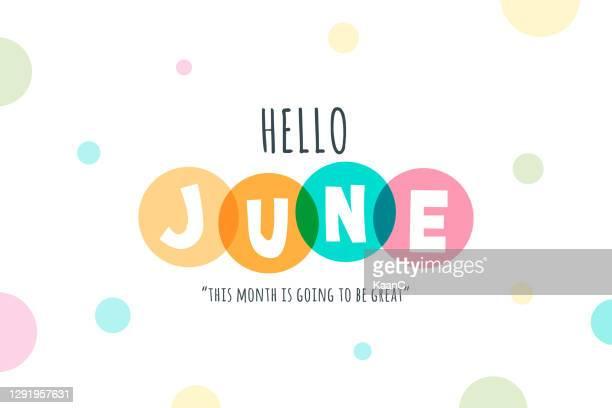 illustrations, cliparts, dessins animés et icônes de bonjour juin lettrage illustration stock - juin