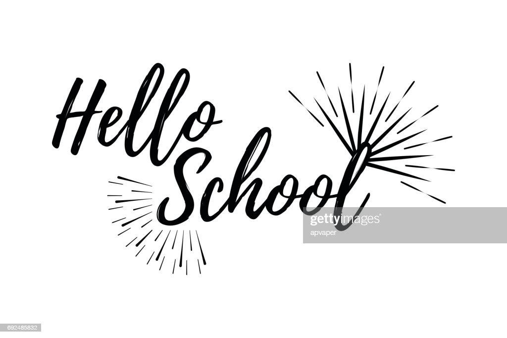 Hello School Typographic - Vintage Style Back to School.
