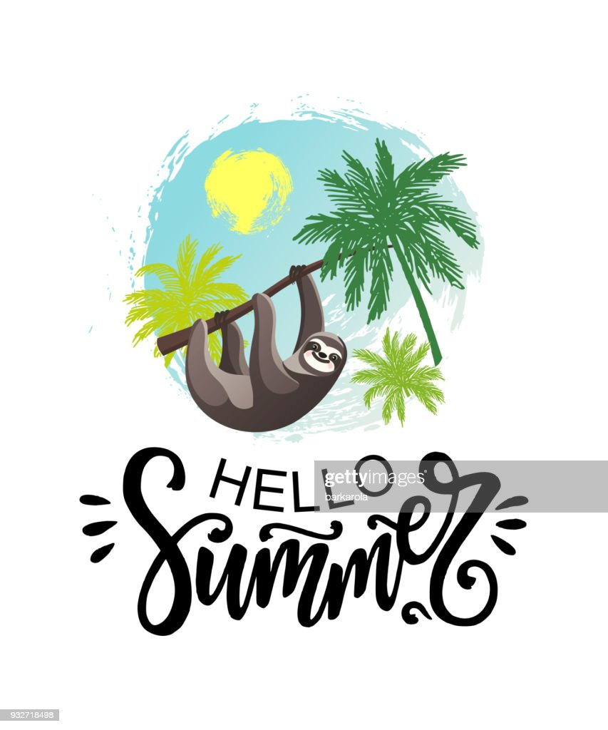 Hello Summer lettering with Hanging Sloth and palm trees.