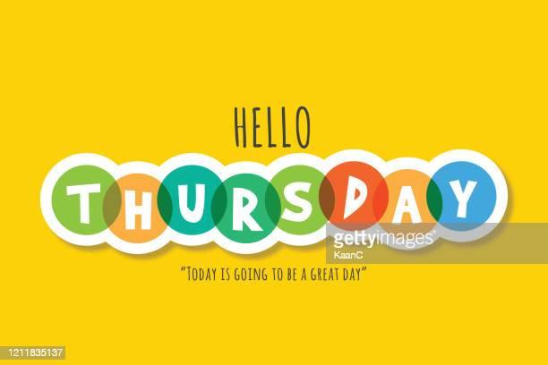 hello thursday lettering stock illustration - thursday stock illustrations