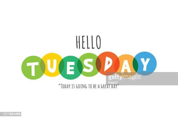 hello tuesday lettering stock illustration - tuesday stock illustrations
