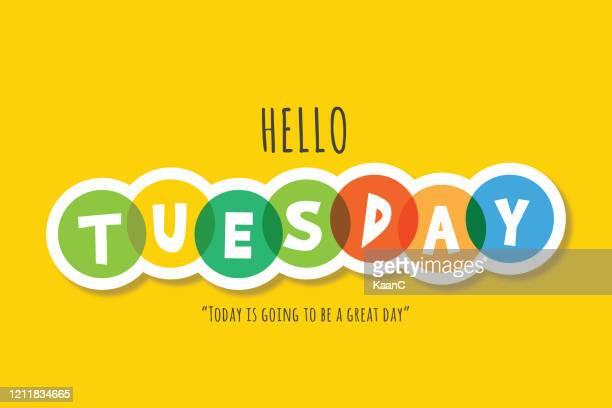 hello tuesday lettering stock illustration - monday stock illustrations