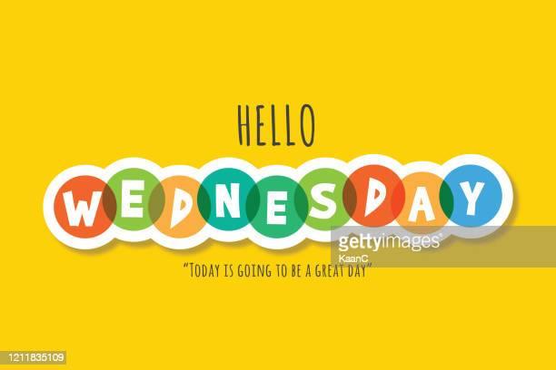 hello wednesday lettering stock illustration - thursday stock illustrations