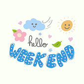 Hello weekend cute word and spring nature cartoon doodle