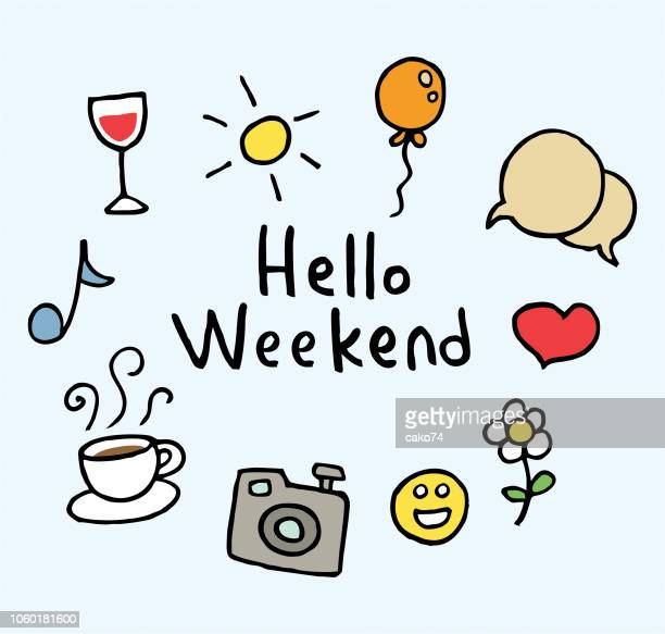 hello weekend - weekend activities stock illustrations