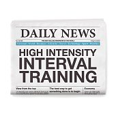 High Intensity Interval Training Headline. Newspaper isolated on White Background