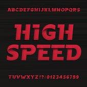 High speed alphabet font. Oblique dynamic letters.