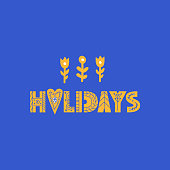 Holiday lettering made in modern and doodle style. Can be used for print, poser or card