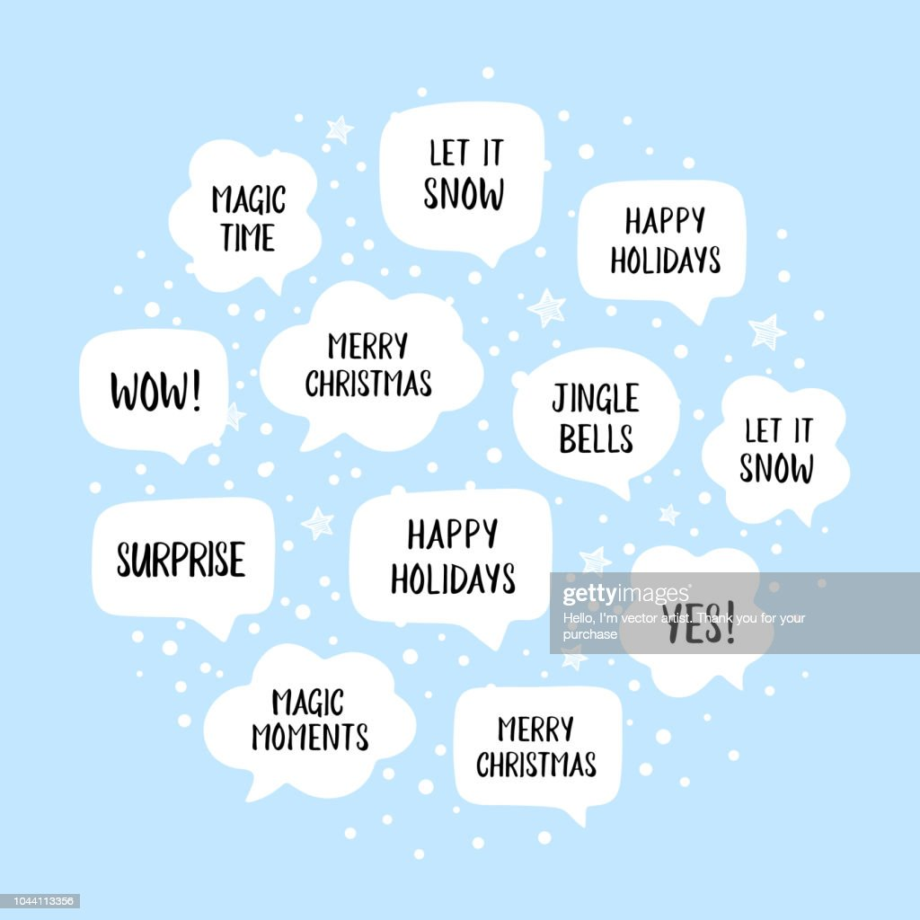 Holiday speech bubbles set with christmas greetings: merry christmas, happy holiday, let it snow etc.