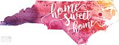 Home Sweet Home Vector Watercolor Map of North Carolina