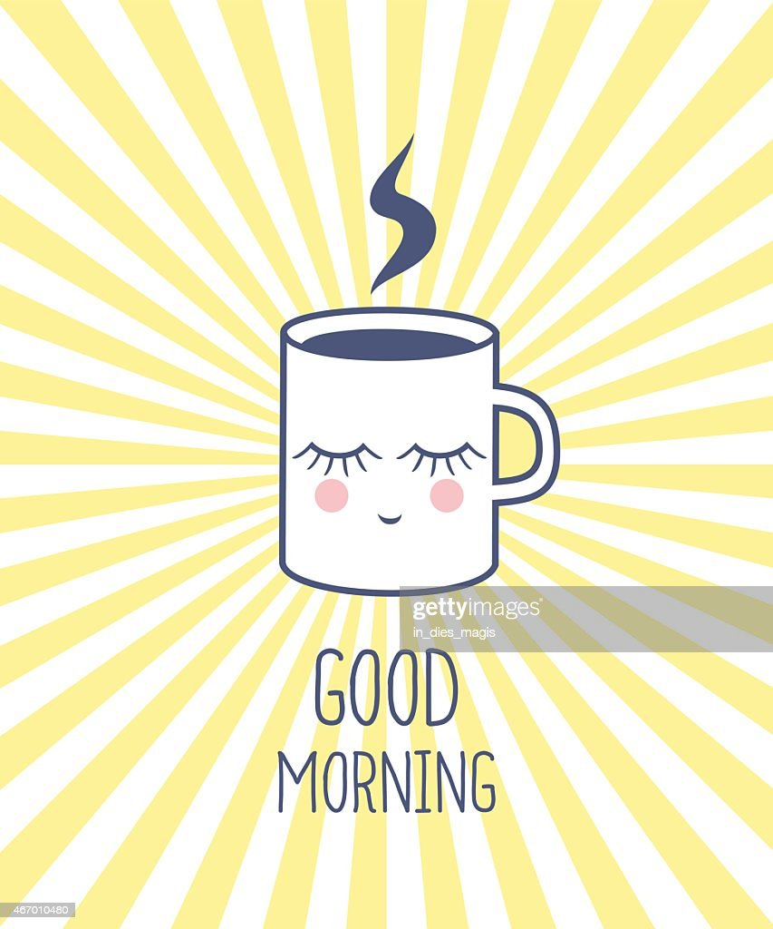 Hot coffee cup, good morning wish poster