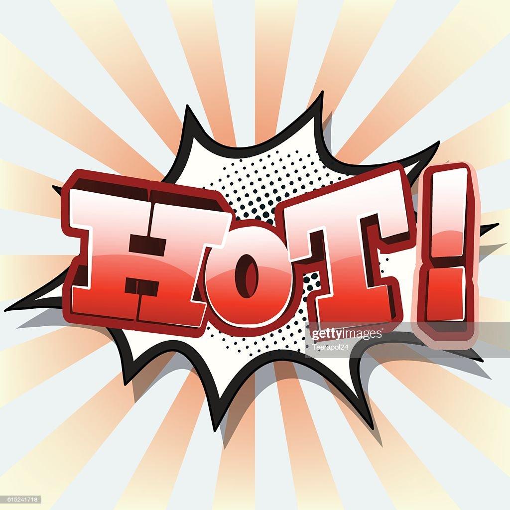 Hot! ,Comic Speech Bubble ,Vector illustration
