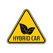 Hybrid car caution sticker. Save energy automobile warning sign. Eco leaves icon in yellow and black triangle.