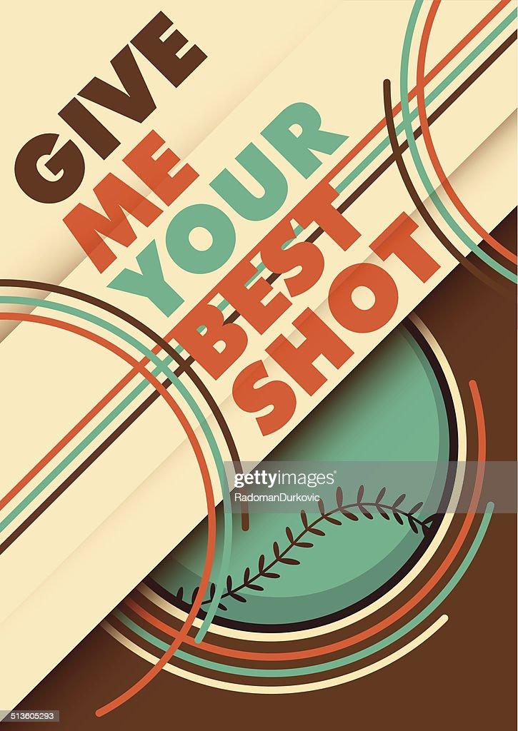 Illustrated baseball poster design with slogan.