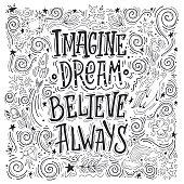 imagine dream believe always