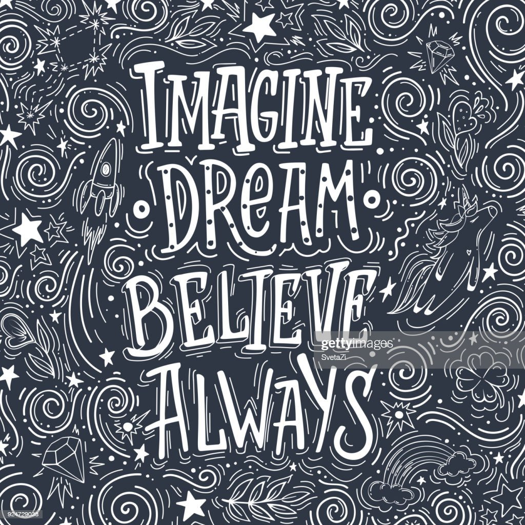 imagine dream belive always in dark background