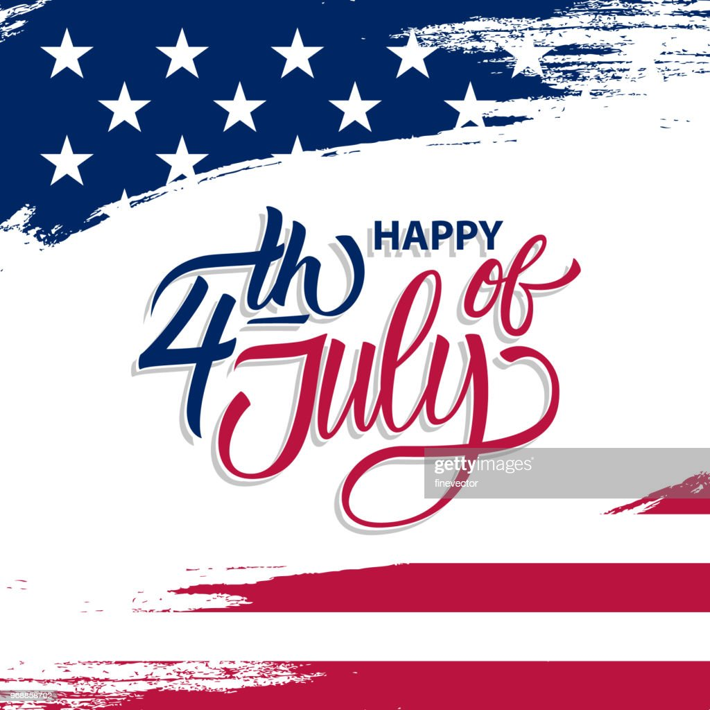 USA Independence Day greeting card with brush stroke background in United States national flag colors and hand lettering text Happy 4th of July.