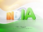 Indian Indepedence Day celebration with 3D text.