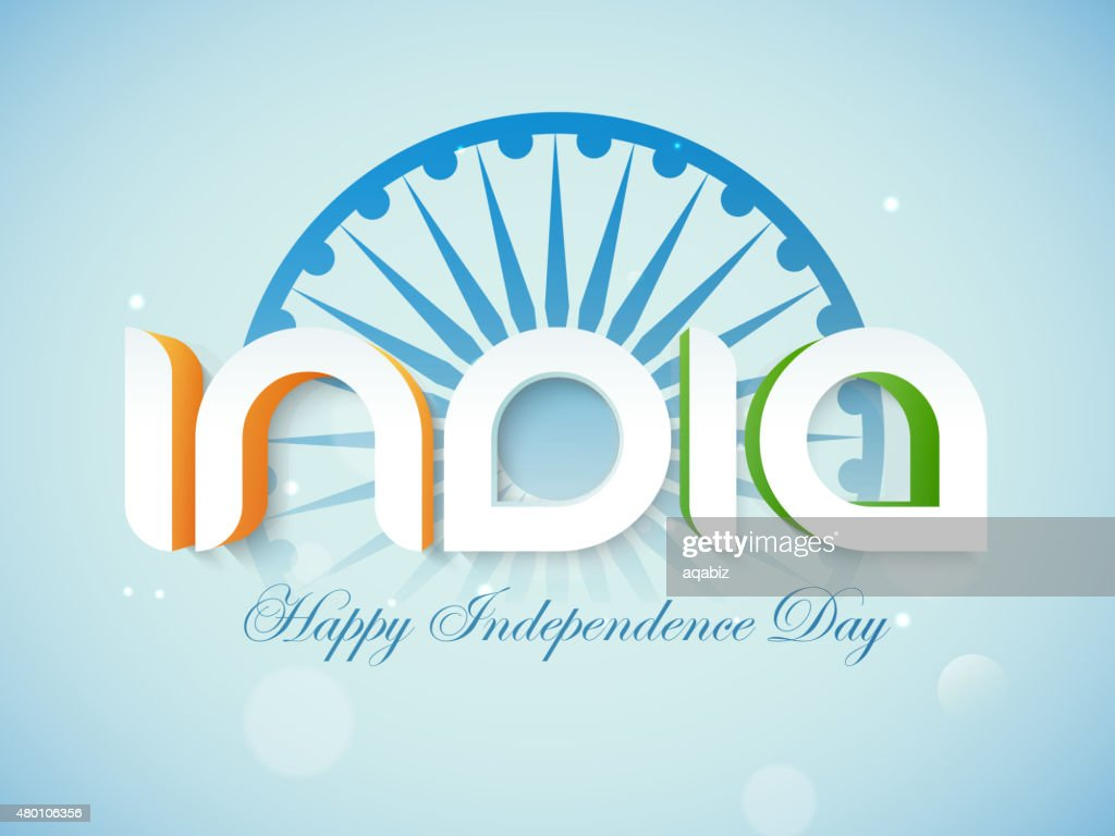 Indian Independence Day celebration with stylish text.