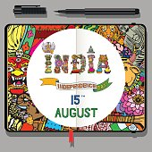 Indian Independence Day Theme. National symbols of 15 August. Vector Notebook with Fine Liner Pen and Doodles. India illustration with Text. Vector Lettering with Indian Objects.