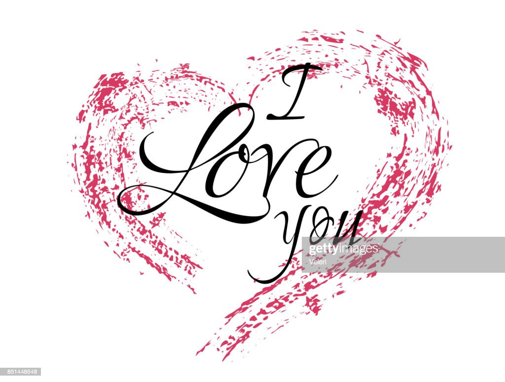 Inscription I love you with a grunge heart on a white background. Typography, lettering.
