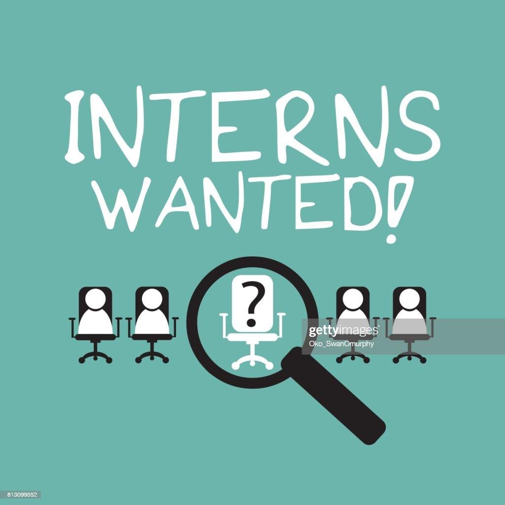 Interns wanted internship concept