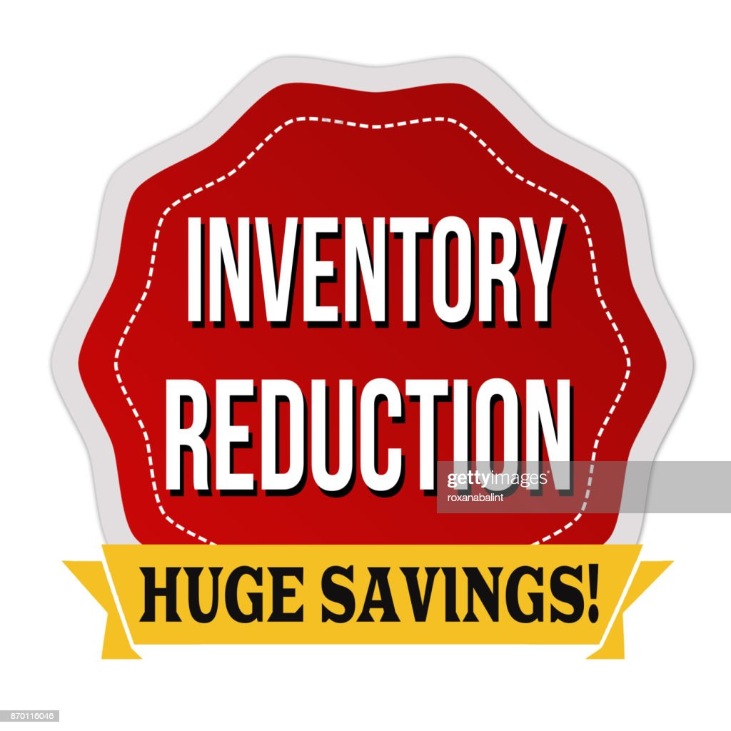 Inventory reduction label or sticker