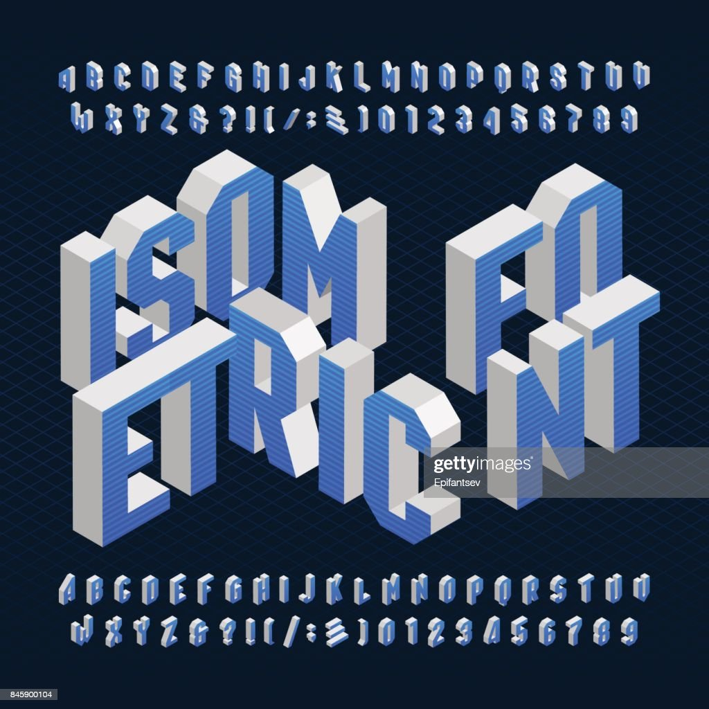 Isometric Alphabet Font Type Letters Numbers And Symbols Vector Art