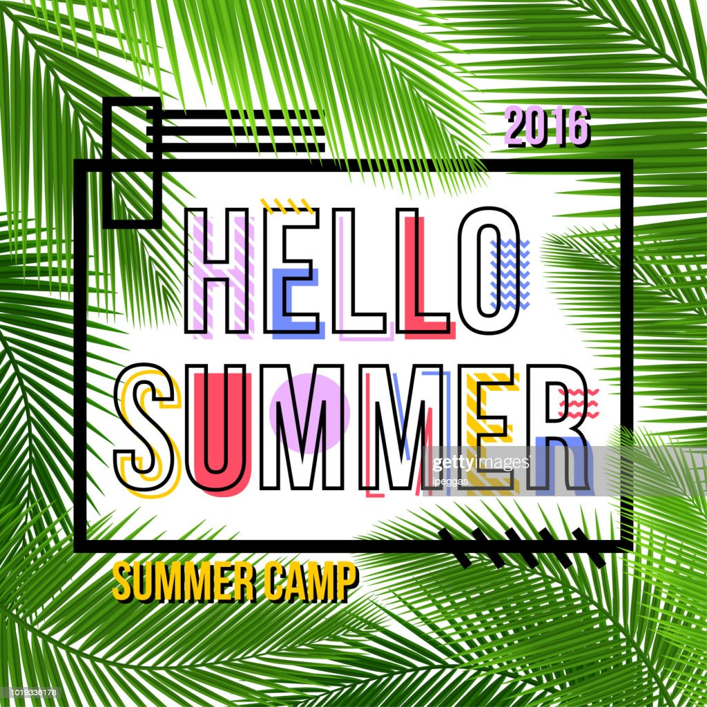 It's Summer time poster template. Summer camp poster with tropical leaf and lettering hello summer. Summer time background. Vector illustration.