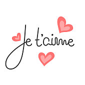 Je t'aime. French lettering. Handwritten romantic quote. Happy Valentine's day. Holiday in February. Calligraphy