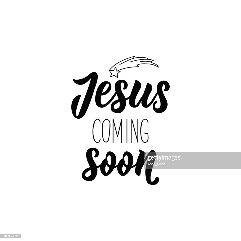 Jesus coming soon. Lettering. calligraphy vector illustration. winter holiday design