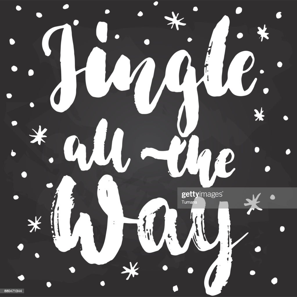 Jingle All The Way Hand Drawn Christmas And New Year Winter Holidays
