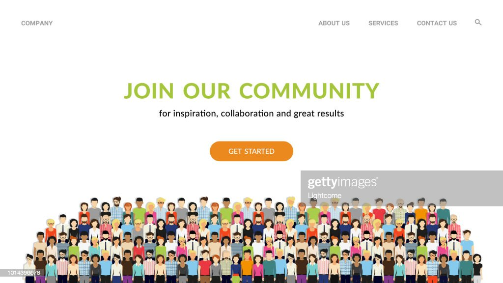 Join our community. Crowd of united people as a business or creative community standing together